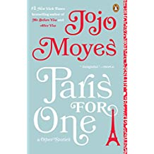 Paris for One and Other Stories (English Edition)