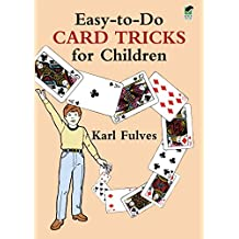 Easy-to-Do Card Tricks for Children (Dover Magic Books) (English Edition)