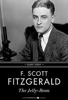 """The Jelly-Bean (English Edition)"",作者:[Fitzgerald, F. Scott]"