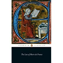 The Lais of Marie De France: With Two Further Lais in the Original Old French (Penguin Classics) (English Edition)