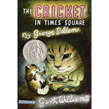 The Cricket in Times Square (Chester Cricket and His Friends Book 1) (English Edition)