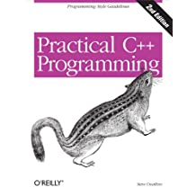 Practical C++ Programming: Programming Style Guidelines (English Edition)