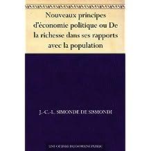 Nouveaux principes d'économie politique ou De la richesse dans ses rapports avec la population (French Edition)