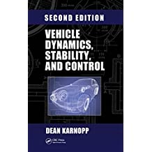 Vehicle Dynamics, Stability, and Control (Mechanical Engineering Book 221) (English Edition)