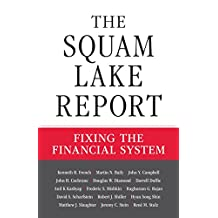 The Squam Lake Report: Fixing the Financial System (English Edition)