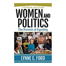 Women and Politics: The Pursuit of Equality (English Edition)