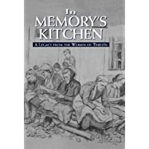 In Memory's Kitchen: A Legacy from the Women of Terezin (English Edition)