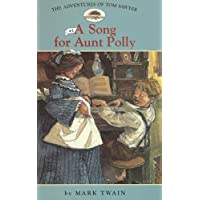 Adv. of Tom Sawyer: #1 a Song for Aunt Polly