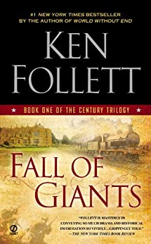 """Fall of Giants (The Century Trilogy, Book 1)"",作者:[Ken Follett]"