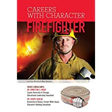 Firefighter (Careers With Character) (English Edition)