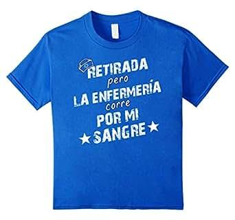 Retirada Pero La Enfermeria Corre Por Mi Sangre T-Shirt 皇室蓝 Kids 6