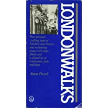 Londonwalks: Four Intimate Walking Tours of London's Most Historic and Enchanting Areas (English Edition)