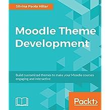 Moodle Theme Development (English Edition)