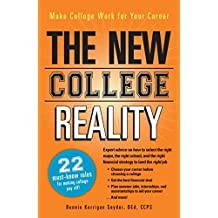 The New College Reality: Make College Work For Your Career (English Edition)
