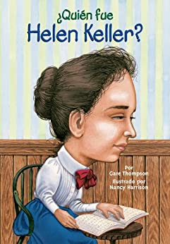 """""""¿Quien fue Helen Keller? (¿Quién fue?) (Spanish Edition)"""",作者:[Thompson, Gare]"""