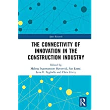 The Connectivity of Innovation in the Construction Industry (Spon Research) (English Edition)