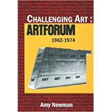 Challenging Art: Artforum 1962-1974 (English Edition)