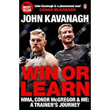 Win or Learn: MMA, Conor McGregor and Me: A Trainer's Journey (English Edition)