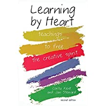 Learning by Heart: Teachings to Free the Creative Spirit (English Edition)
