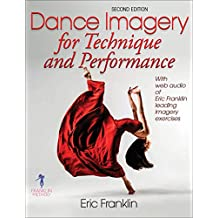 Dance Imagery for Technique and Performance (English Edition)