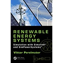 Renewable Energy Systems: Simulation with Simulink® and SimPowerSystems™ (English Edition)