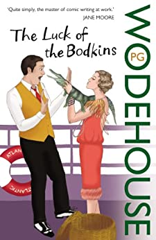 """The Luck of the Bodkins (English Edition)"",作者:[Wodehouse, P.G.]"