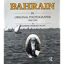 Bahrain Original Photographs 188 (English Edition)