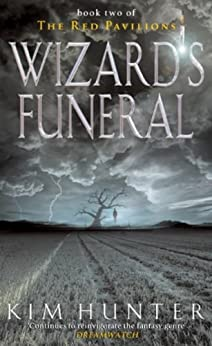 """Wizard's Funeral: The Red Pavilions: Book Two (English Edition)"",作者:[Hunter, Kim]"