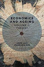 Economics and Ageing: Volume I: Theory
