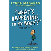 What's Happening to My Body? Book for Boys: Revised Edition (English Edition)