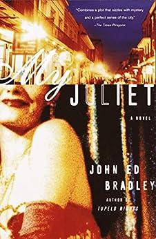 """My Juliet: A Novel (English Edition)"",作者:[Bradley, John Ed]"