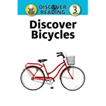 Discover Bicycles:  Level 3 Reader (Discover Reading) (English Edition)