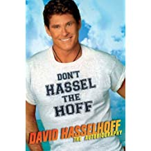 Don't Hassel the Hoff: The Autobiography (English Edition)
