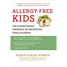 Allergy-Free Kids: The Science-Based Approach to Preventing Food Allergies (English Edition)