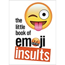 The Little Book of Emoji Insults (English Edition)
