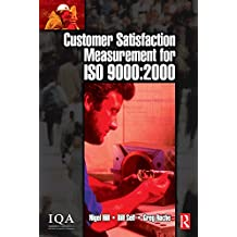 Customer Satisfaction Measurement for ISO 9000: 2000 (English Edition)