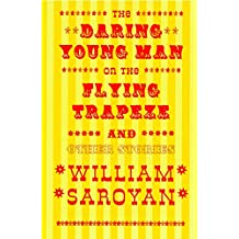 The Daring Young Man on the Flying Trapeze (New Directions Classic Book 0) (English Edition)