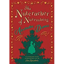 The Nutcracker of Nuremberg - Illustrated with Silhouettes Cut by Else Hasselriis (English Edition)