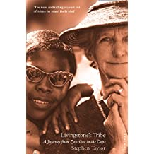 Livingstone's Tribe: A Journey From Zanzibar to the Cape (English Edition)