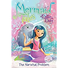 The Narwhal Problem (Mermaid Tales Book 19) (English Edition)