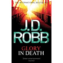 Glory In Death: 2 (English Edition)