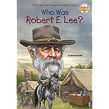 Who Was Robert E. Lee? (Who Was?) (English Edition)