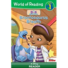 World of Reading Doc McStuffins:  Brontosaurus Breath: Level 1 (World of Reading (eBook)) (English Edition)
