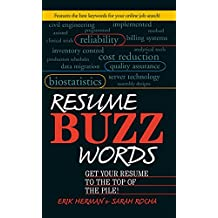 Resume Buzz Words: Get Your Resume to the Top of the Pile! (English Edition)