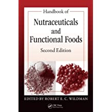 Handbook of Nutraceuticals and Functional Foods (Modern Nutrition) (English Edition)