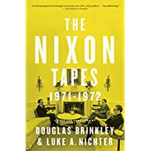 The Nixon Tapes: 1971–1972 (English Edition)