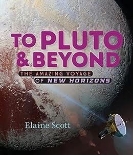 """To Pluto and Beyond (English Edition)"",作者:[Scott, Elaine]"