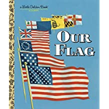 Our Flag (Little Golden Book) (English Edition)