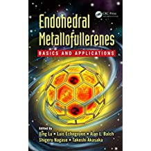 Endohedral Metallofullerenes: Basics and Applications (English Edition)