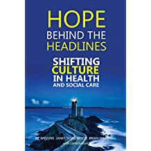 Hope Behind the Headlines (English Edition)